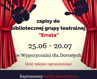 """Rusza nabór do grupy teatralnej """"Errata""""!"""