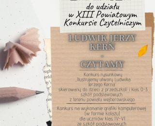 """XIII Powiatowy Konkurs Czytelniczy """"Ludwik Jerzy Kern - Czytamy""""."""